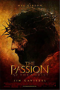 'The Passion of the Christ' - Mel Gibson (2004)