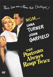 'The postman always rings twice' - T. Garnett (1946)