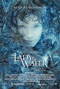 'Lady in the water' - M. Night Shyamalan (2006)