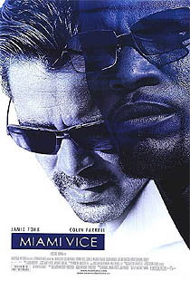 'Miami Vice' - Michael Mann (2006)