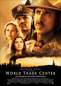 'World Trade Center' - Oliver Stone (2006)